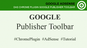 AdSense Anzeigen mit Google Publisher Toolbar blockieren