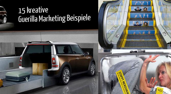 Beispiele für Guerilla Marketing Aktionen