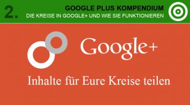 Die Kreise in Google Plus und wie sie funktionieren