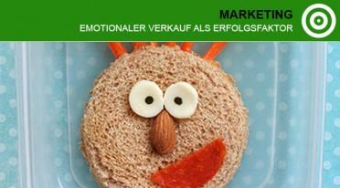 Emotionaler Verkauf als Erfolgsfaktor