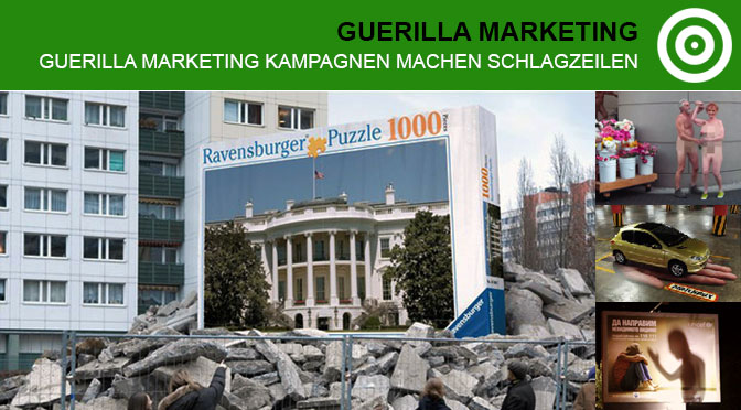 Guerilla-Marketing Kampagnen machen Schlagzeilen