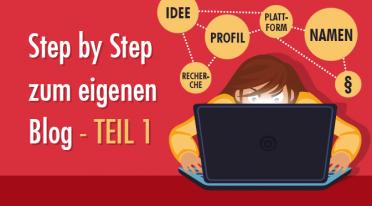 Step by Step zum eigenen Blog – Teil 1