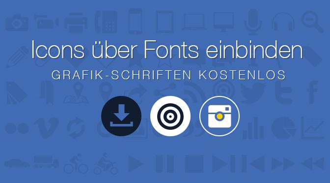 Icon Fonts - Symbole als kostenlose Schriftarten