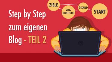 Step by Step zum eigenen Blog – Teil 2