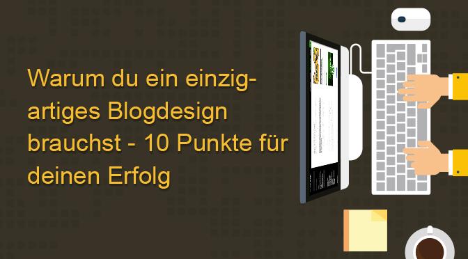 warum einzigartiges Blogdesign