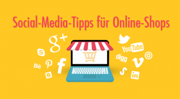 Social-Media-Tipps für Online-Shops