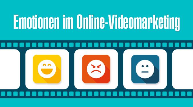 Emotionen im Videomarketing