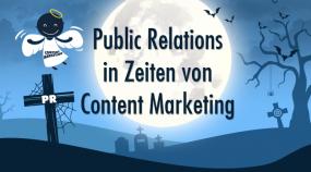 Public Relations in Zeiten von Content Marketing