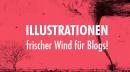 Illustrationen – frischer Wind für Blogs!