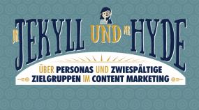 Über Personas und zwiespältige Zielgruppen im Content Marketing