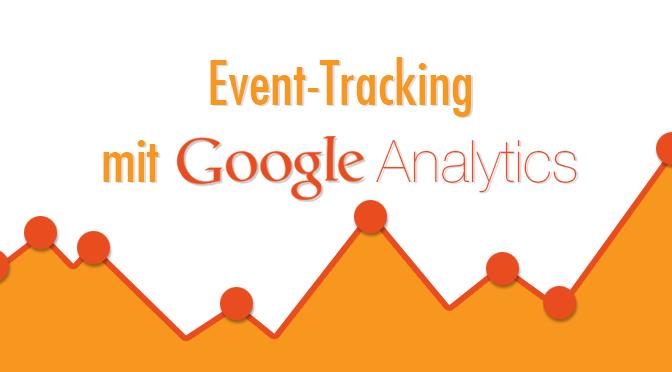 Event-Tracking mit Google Analytics