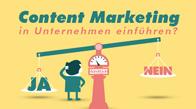 Content Marketing in Unternehmen einführen?