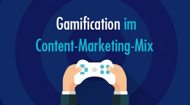Gamification im Content-Marketing-Mix