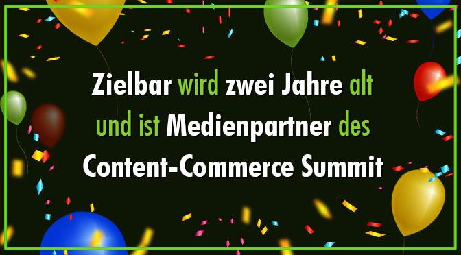 Zielbar wird zwei Jahre alt und ist Medienpartner des Content-Commerce Summit
