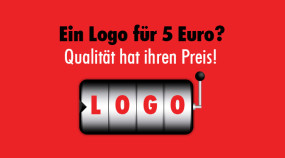 Ein Logo für 5 Euro? Qualität hat ihren Preis!
