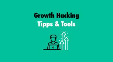 Growth Hacking – Tipps und Tools für Wachstum mit begrenzten Mitteln