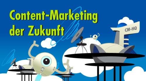 Content-Marketing der Zukunft