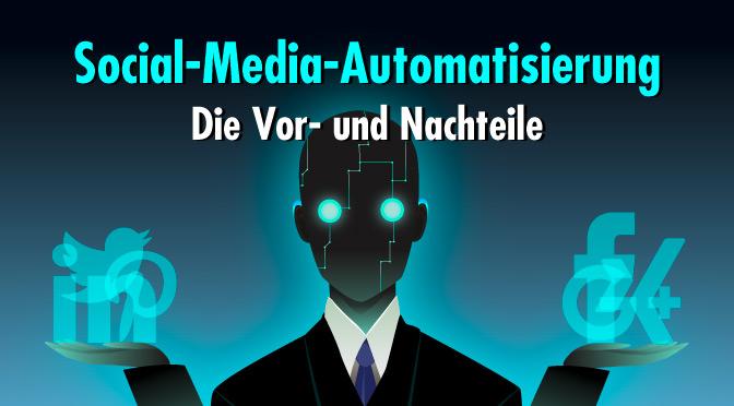 Social-Media-Automatisierung – Schlaue Entscheidung oder schlechte Alternative?