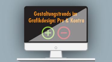 Trends im Grafikdesign sind kein Selbstzweck! Eine kritische Betrachtung
