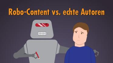 Robo-Content: Wer braucht denn noch Autoren?
