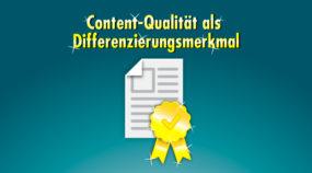 Können sich Inhaltsanbieter über Content-Qualität differenzieren? Jepp!