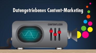 Smart Content Marketing: So schaffst du mit Nutzerdaten überzeugende Inhalte