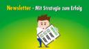 Der Newsletter im Kommunikationsmix: Mit Strategie und hochwertigen Inhalten die Zielgruppe erreichen
