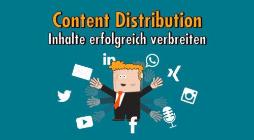 Content Distribution - Inhalte erfolgreich verbreiten