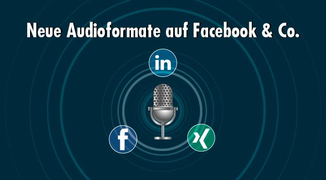 Neue Audioformate in den sozialen Netzwerken: Eine Chance für die Corporate Communication?