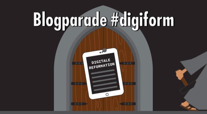 """Zielbar-Blogparade #digiform: Was hat uns die """"digitale Reformation"""" gebracht?"""