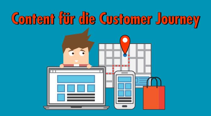 Welcher Content ist in den Phasen der Customer Journey jeweils der richtige?