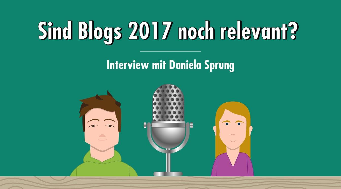 (Corporate) Blogs im Jahr 2017: Ist das noch relevant oder kann das weg? – Interview mit Daniela Sprung
