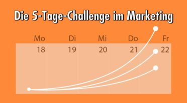 Mehr Leads, Reichweite und Verkäufe mit einer 5-Tage-Challenge