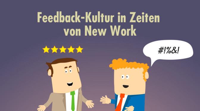 Feedbackkultur & New Work: Wie gute Kommunikation Teams weiterbringt