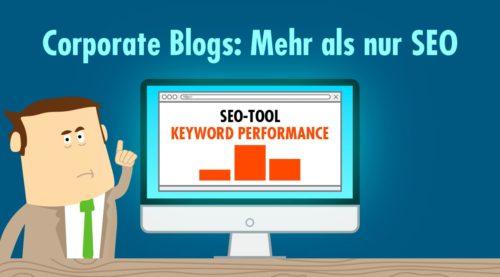 Corporate Blogs im Content-Marketing: Rankings sind nicht das einzige Ziel