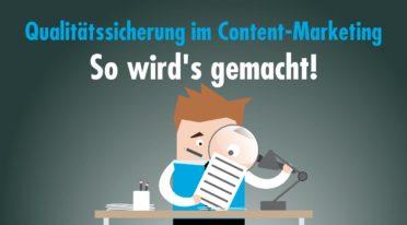 Qualitätssicherung im Content-Marketing? Ja, bitte!