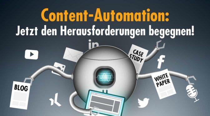 Content-Automation: Jetzt den Herausforderungen begegnen!