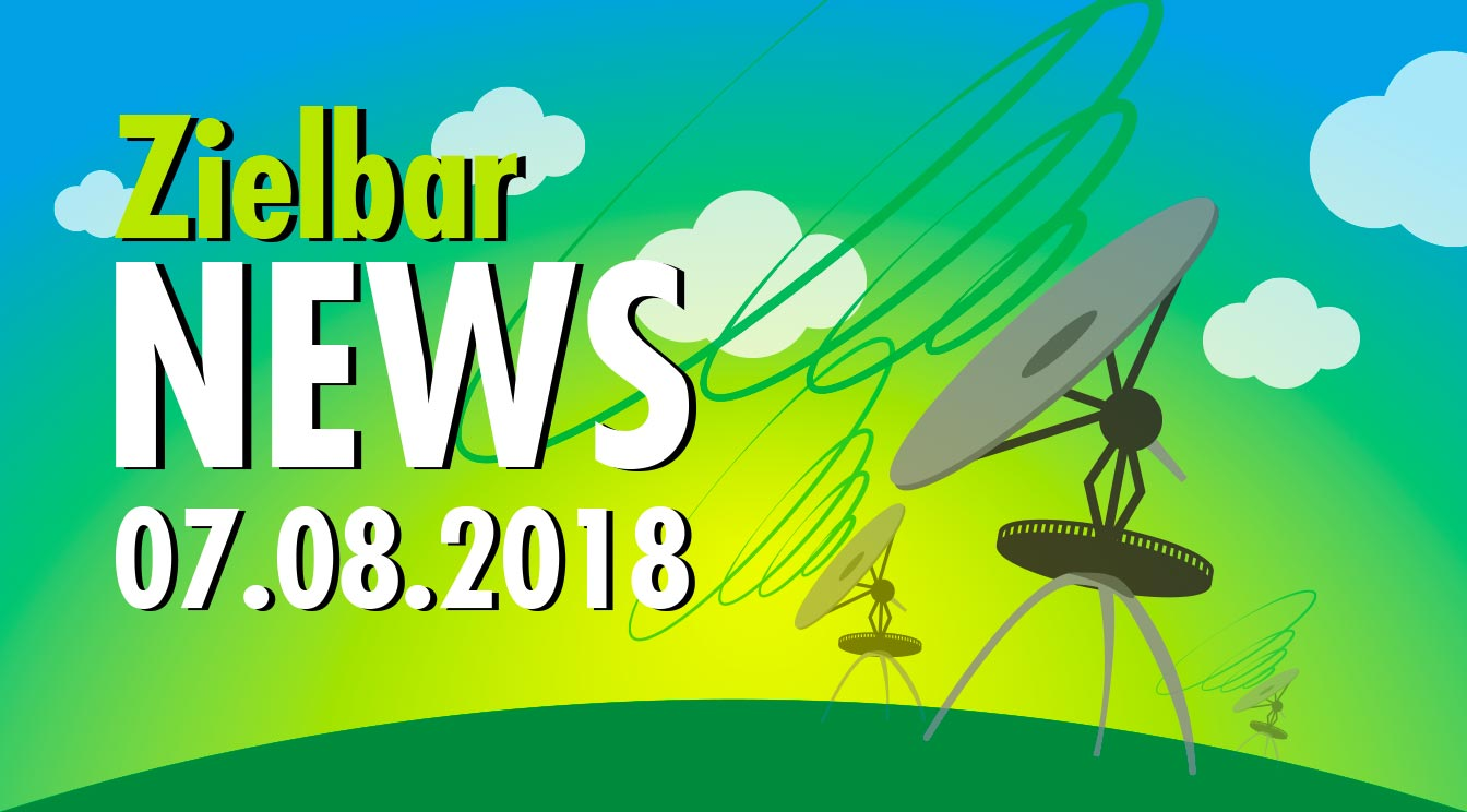 Zielbar News 07.08.2018