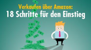 Verkaufen bei Amazon: kleine Anleitung für den Einstieg