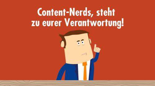 Content-Marketer und Kommunikatoren, steht (endlich) zu eurer Verantwortung!