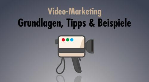 Film ab: Mit Video-Marketing Kunden gewinnen und langfristig an das Unternehmen binden