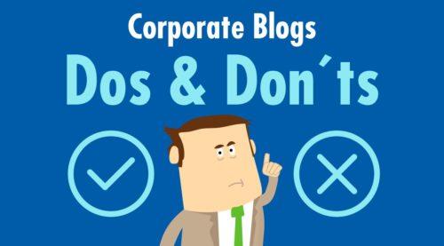 Dos and Don'ts für die Inhalte eines Corporate Blogs