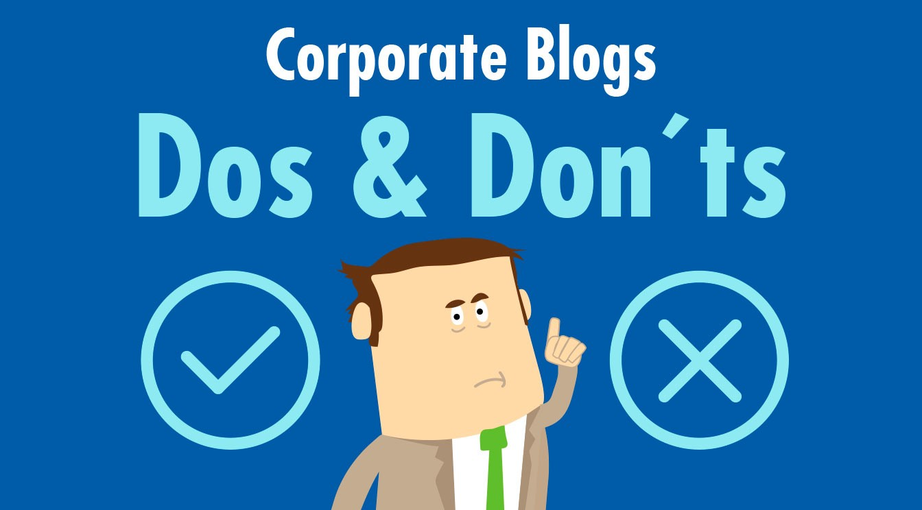 Corporate Blog Dos and Don'ts