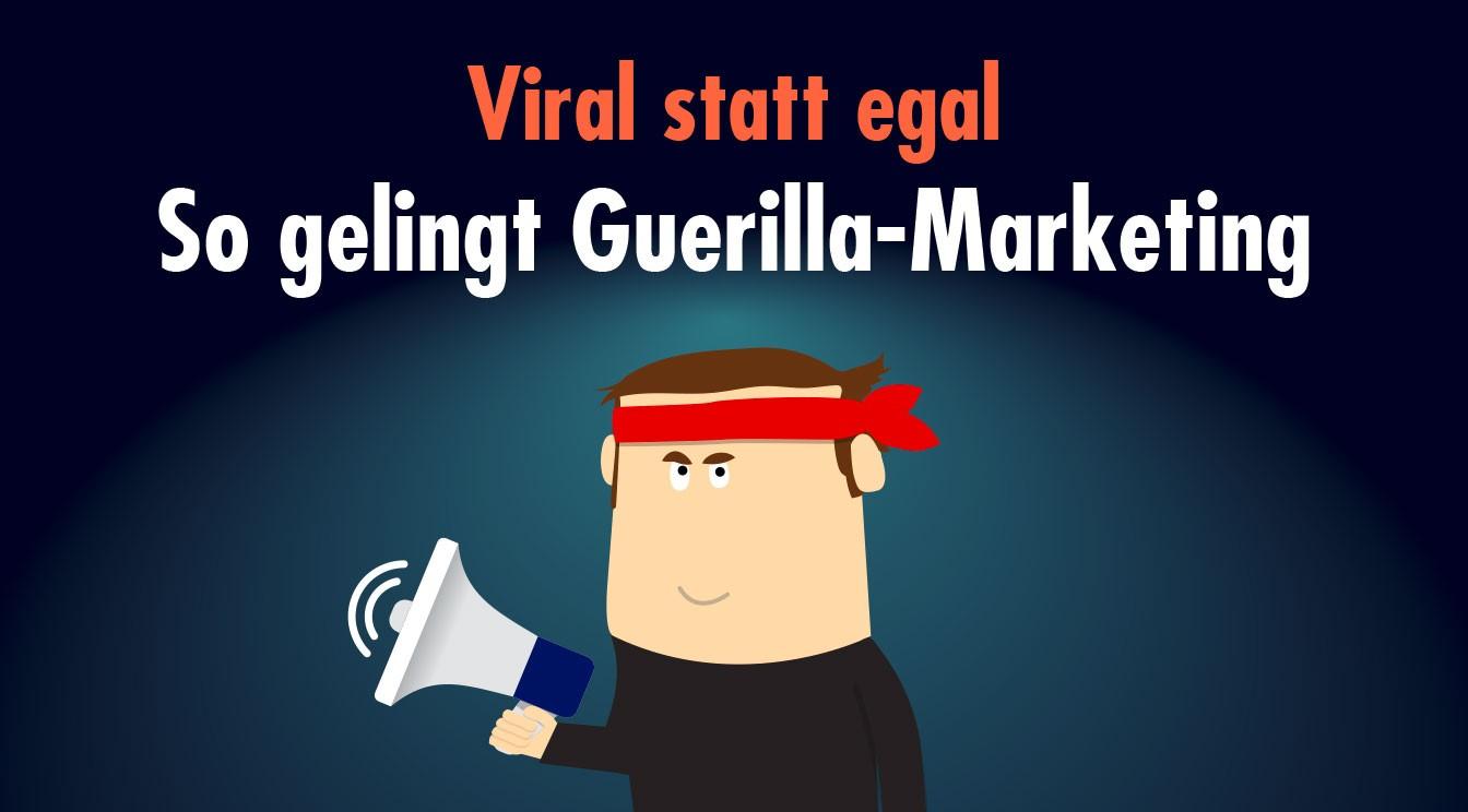 Guerilla-Marketing als Chance für KMU mit schmalen Budgets
