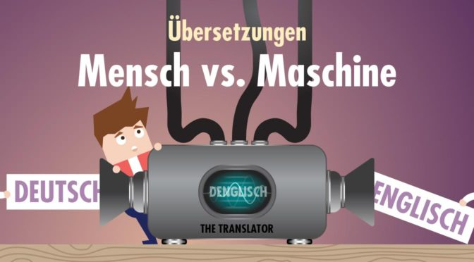 Maschinelle Übersetzungen - Wann lohnen sie sich für Unternehmen?