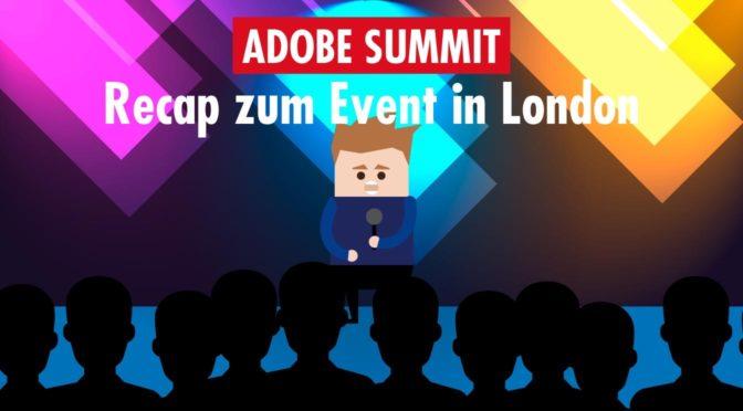 Review Adobe Summit 2019: Markenkommunikation im Kampf um Kunden