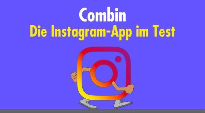 Zielbar-Testbericht: Die Instagram-App Combin