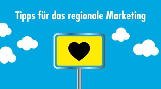 Regionales Marketing: Mit lokalisierter Fotografie, Ansprache und Präsenz zum Erfolg