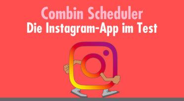 Zielbar-Testbericht: Die Instagram-App Combin Scheduler