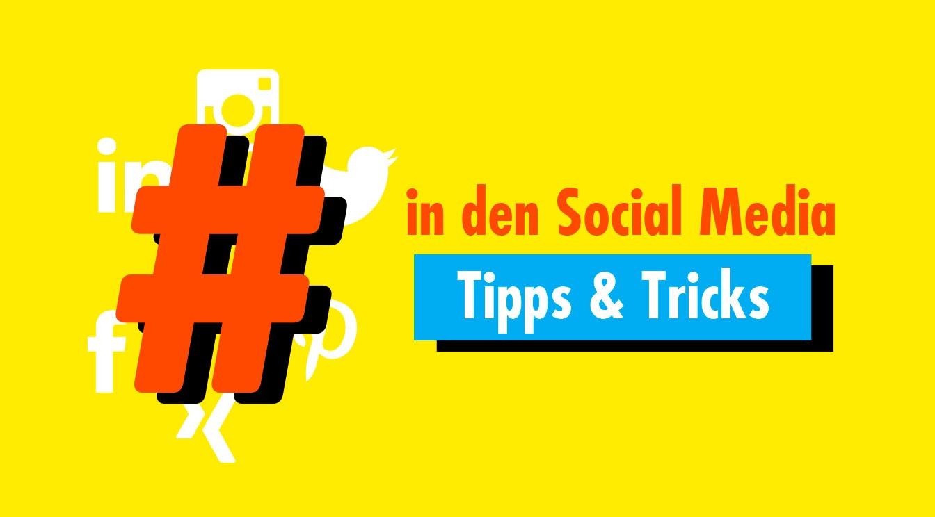 Hashtags: Grundlegende Tipps, wie du sie richtig nutzt